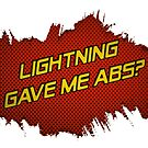 LIGHTNING GAVE ME ABS? by Jimzydoodah