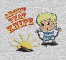 I'M ABOUT THAT KNIFE! One Piece - Short Sleeve