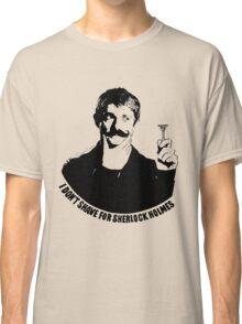 You should put that on a t-shirt Classic T-Shirt
