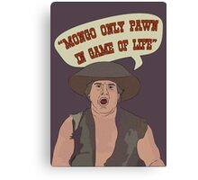 MONGO ONLY PAWN Canvas Print