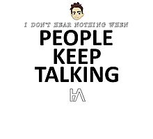 People Keep Talking #1 Photographic Print