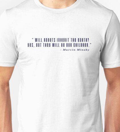 Marvin Minsky Robots Quote Unisex T-Shirt