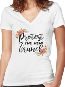Protest is the new brunch 2 Women's Fitted V-Neck T-Shirt