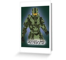 Spartans Never Die Greeting Card