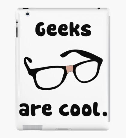 Geeks are cool iPad Case/Skin