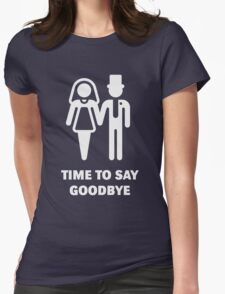 Time To Say Goodbye (Stag Party / Hen Night) / White T-Shirt