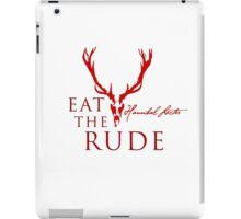 Eat the rude iPad Case/Skin