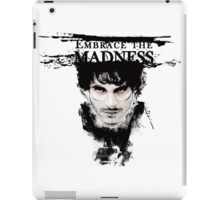 Embrace the madness iPad Case/Skin