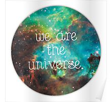 we are the Universe v2 Poster