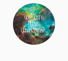 we are the Universe v2 Unisex T-Shirt