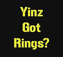 Pittsburgh Steelers Yinz Got RIngs? Unisex T-Shirt