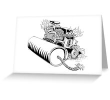 Rolling dynamite  Greeting Card