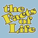 The Facts of Life by DCdesign