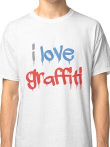 I love graffiti Classic T-Shirt