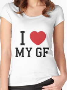 I love my gf Women's Fitted Scoop T-Shirt