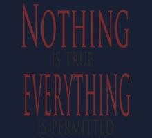 Nothing is true Kids Tee