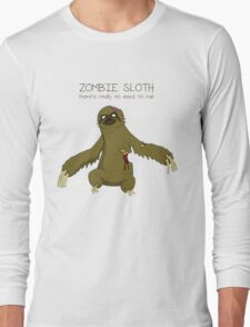Zombie Sloth Long Sleeve T-Shirt