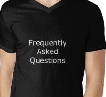 Frequently Asked Questions Mens V-Neck T-Shirt