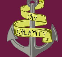 Oh Calamity Anchor by lxrna