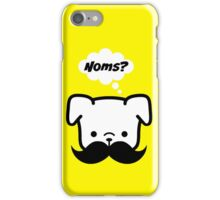 I Moustache you for Noms? iPhone Case/Skin