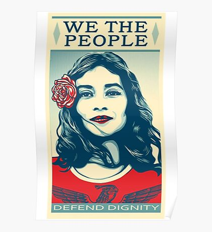 We The People Defend Dignity Poster