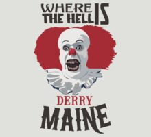 Where the Hell is Derry, Maine? by chachipe
