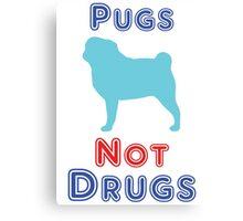 Pugs not drugs Canvas Print