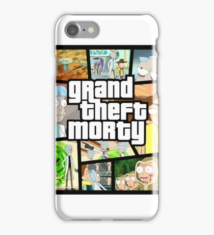 Rick and Morty -GRAND THEFT MORTY!! t-shirt iPhone Case/Skin