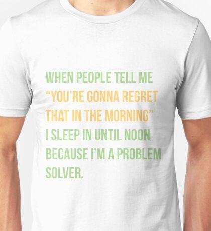 I'm a problem solver Unisex T-Shirt