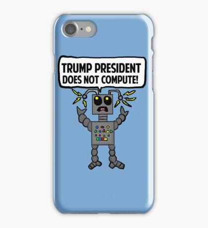 Malfunctioning Anti-Trump Robot  iPhone Case/Skin