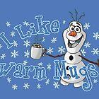 I Like Warm Mugs by Ellador