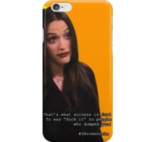 2 Broke Girls - Quote Covers iPhone Case/Skin