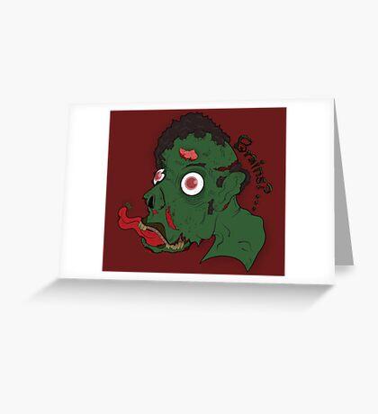 Brains?? Greeting Card