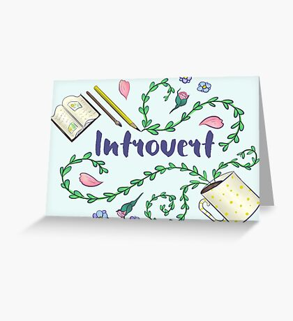 Introvert Greeting Card