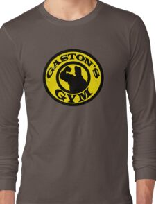 Gaston's Gym Long Sleeve T-Shirt
