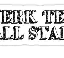 Twerk Team All Star Sticker
