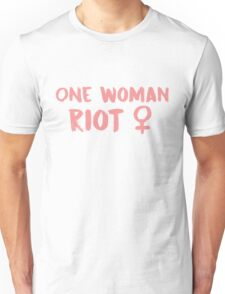one woman riot - pink Unisex T-Shirt