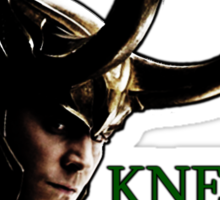 Kneel Before Loki Sticker