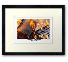 Our God is a consuming fire Framed Print