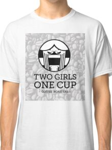 Two Girls / One Cup - Coffee Roasters Classic T-Shirt
