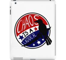 Chaos is a Ladder iPad Case/Skin