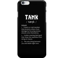 Definition of a Tank (white) iPhone Case/Skin