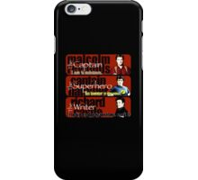 The Captain, The Superhero, and The Writer Quotes iPhone Case/Skin