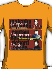 The Captain, The Superhero, and The Writer Quotes T-Shirt