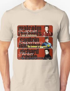 The Captain, The Superhero, and The Writer Quotes Unisex T-Shirt