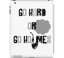 Go Hard or Go Holmes iPad Case/Skin