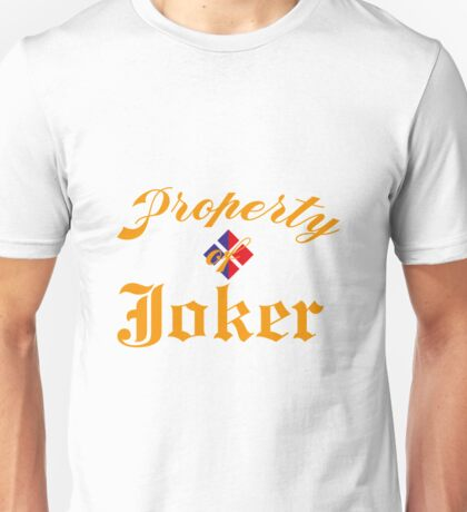 Property of joker Unisex T-Shirt