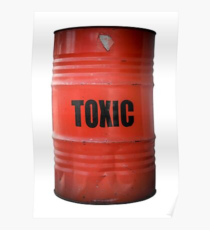 Toxic Waste Barrel Poster