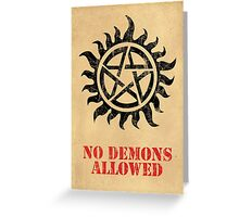 Supernatural No Demons Allowed [BLACK] Greeting Card