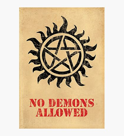 Supernatural No Demons Allowed [BLACK] Photographic Print